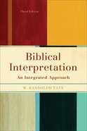 Biblical Interpretation (Third Edition) Paperback