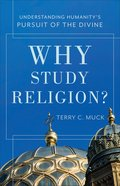 Why Study Religion? Paperback