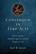 Conversion in Luke-Acts Paperback