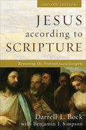 Jesus According to Scripture: Restoring the Portrait From the Gospels (2nd Edition) Hardback