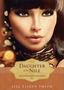 Daughter of the Nile (Ebook Shorts) (#03 in The Loves Of King Solomon Series) eBook