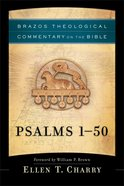 Psalms 1-50 (Brazos Theological Commentary On The Bible Series) Hardback