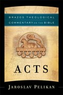 Acts (Brazos Theological Commentary On The Bible Series) Paperback