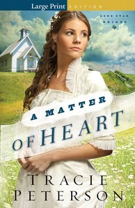 A Matter of Heart (Large Print) (#03 in Lone Star Brides Series)