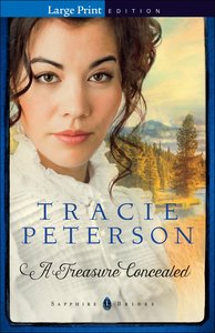 A Treasure Concealed (Large Print) (#01 in Sapphire Brides Series)