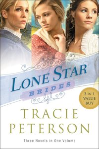 3in1: Lone Star Brides (Lone Star Brides Series)