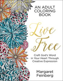 Live Free (Adult Coloring Books Series)