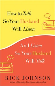 How to Talk So Your Husband Will Listen / Listen So Your Husband Will Talk