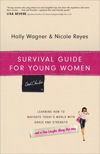 God Chicks: Survival Guide For Young Women