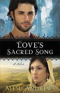 Loves Sacred Song (#02 in Treasures Of His Love Series)