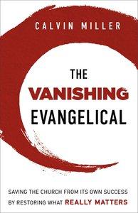 The Vanishing Evangelical