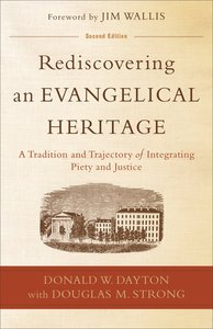 Rediscovering An Evangelical Heritage (Second Edition)