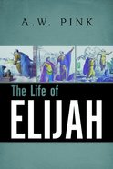 The Life of Elijah Paperback