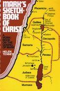 Mark's Sketchbook of Christ Paperback