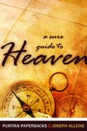 A Sure Guide to Heaven (Puritan Paperbacks Series)