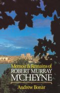 Memoirs & Remains of McCheyne Hardback