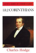 1 & 2 Corinthians (Geneva Series Of Commentaries) Hardback