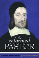 The Reformed Pastor (Puritan Paperbacks Series) Paperback