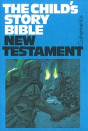 NT (#03 in Child's Story Bible Series)