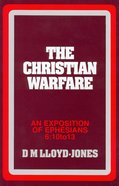 Ephesians 6:10-13: Christian Warfare