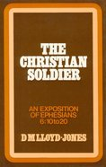 Ephesians 6: 10-20  Christian Soldier Paperback