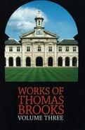 Works of Thomas Brooks #03 Hardback
