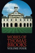 The Works of Thomas Brooks #04 Hardback