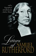 Letters of Samuel Rutherford Hardback