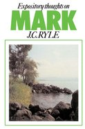 Expository Thoughts on Mark Paperback