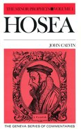 Hosea (The Minor Prophets Volume 1) (Geneva Series Of Commentaries)