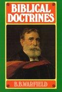 Biblical Doctrines Hardback