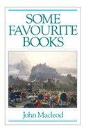 Some Favourite Books Paperback