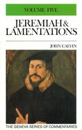 Jeremiah & Lamentations Volume 5