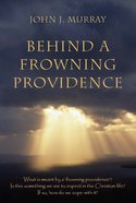 Behind a Frowning Providence Paperback