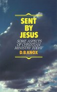 Sent By Jesus Hardback