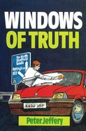 Windows of Truth Paperback