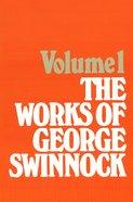 The Works of George Swinnock #01 Hardback