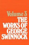 The Works of George Swinnock #03 Hardback