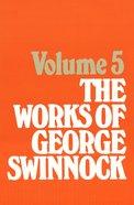 The Works of George Swinnock #05 Hardback