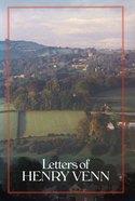 Letters of Henry Venn Hardback