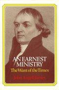 An Earnest Ministry Hardback