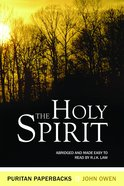 The Holy Spirit (Puritan Paperbacks Series) Paperback
