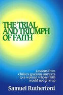The Trial and Triumph of Faith Paperback