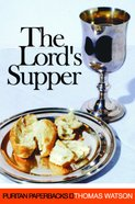 The Lord's Supper (Puritan Paperbacks Series) Paperback