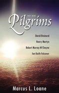 They Were Pilgrims Hardback