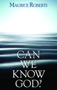Can We Know God? Booklet