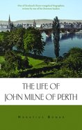 The Life of John Line of Perth Hardback