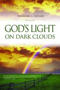 God's Light on Dark Clouds Paperback