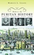 Makers of Puritan History Hardback