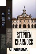 The Works of Stephen Charnock (1 & 2 Volume)